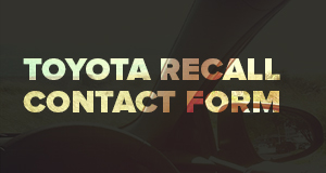 Toyota_Recall_Contact_Form_300x160